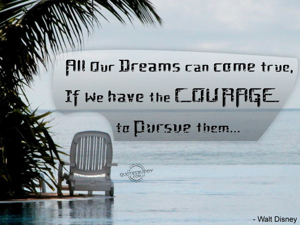 Quotes about dreams can come true 86 quotes altavistaventures Image collections
