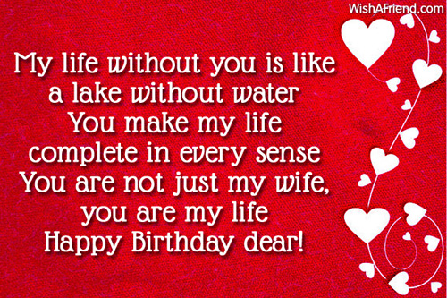 A Lake Without Water You Make My Life Complete In Every Sense Are Not Just Wife Happy Birthday Dear
