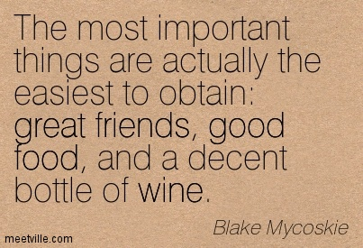 Quotes About Food Wine And Friends 17 Quotes