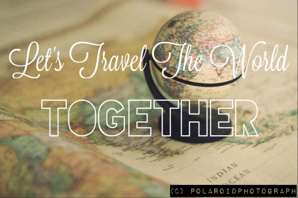 Quotes About Travel Together 60 Quotes