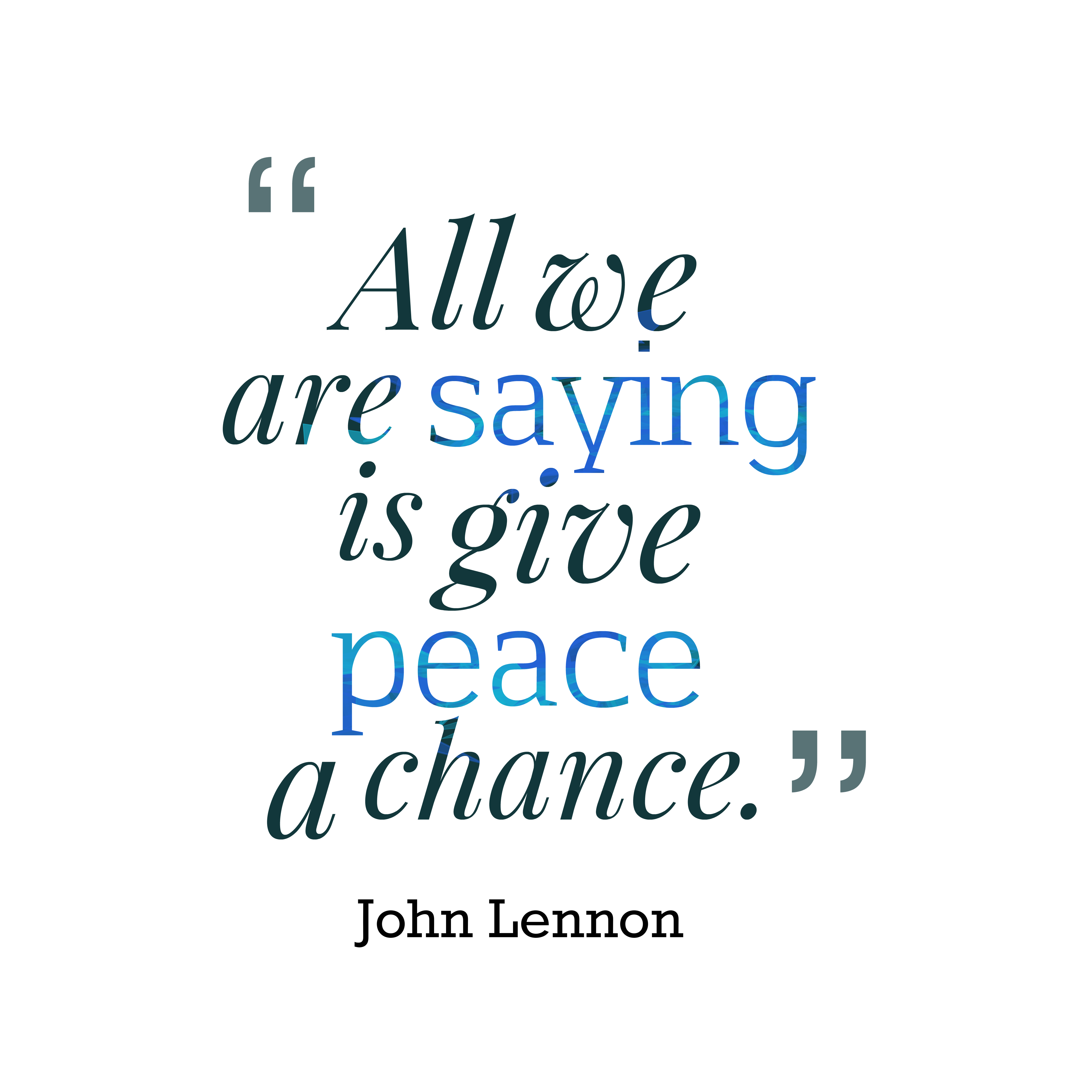Quotes About Peace John Lennon 20 Quotes