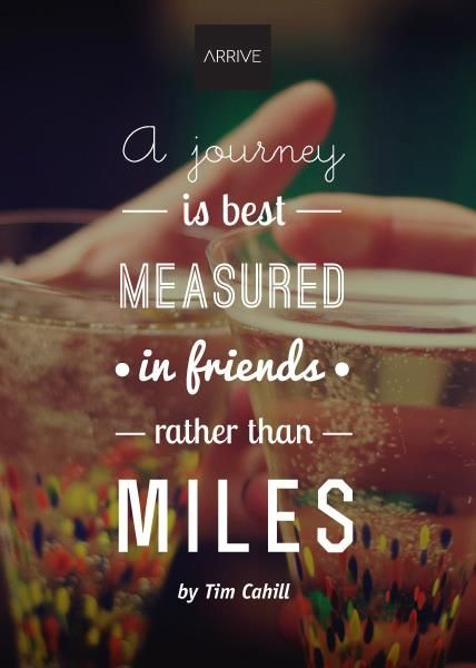 Quotes About Travel With Friends 30 Quotes