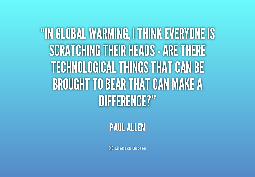 Quotes About Warming 60 Quotes Stunning Global Warming Quotes