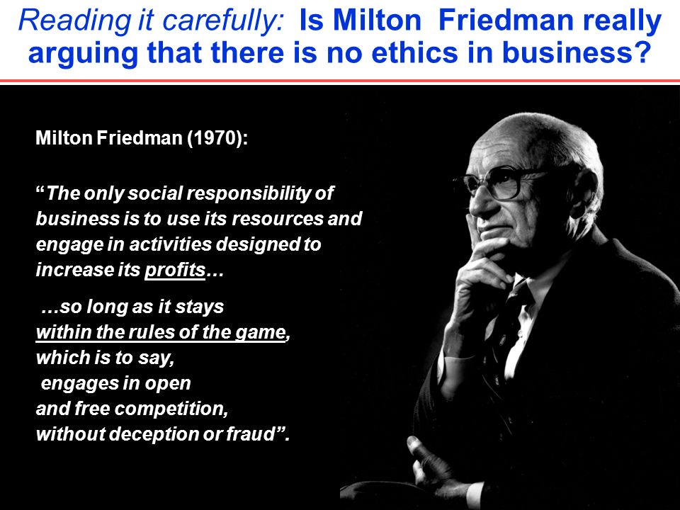 milton friedman social responsibility essay Title: a critique of milton friedman's essay 'the social responsibility of business is to increase its profits' created date: 20160808051917z.