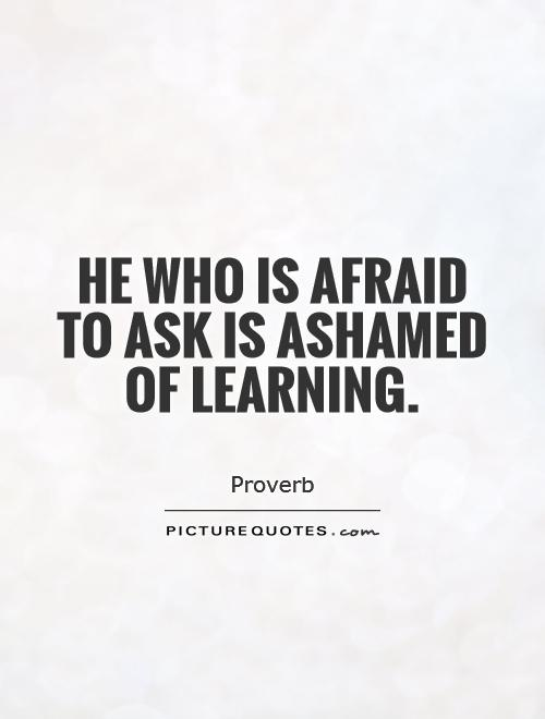 Quotes About Asking Question 60 Quotes Fascinating Quotes Questions