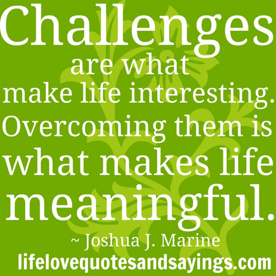 5 Biggest Challenges You Will Face In Life