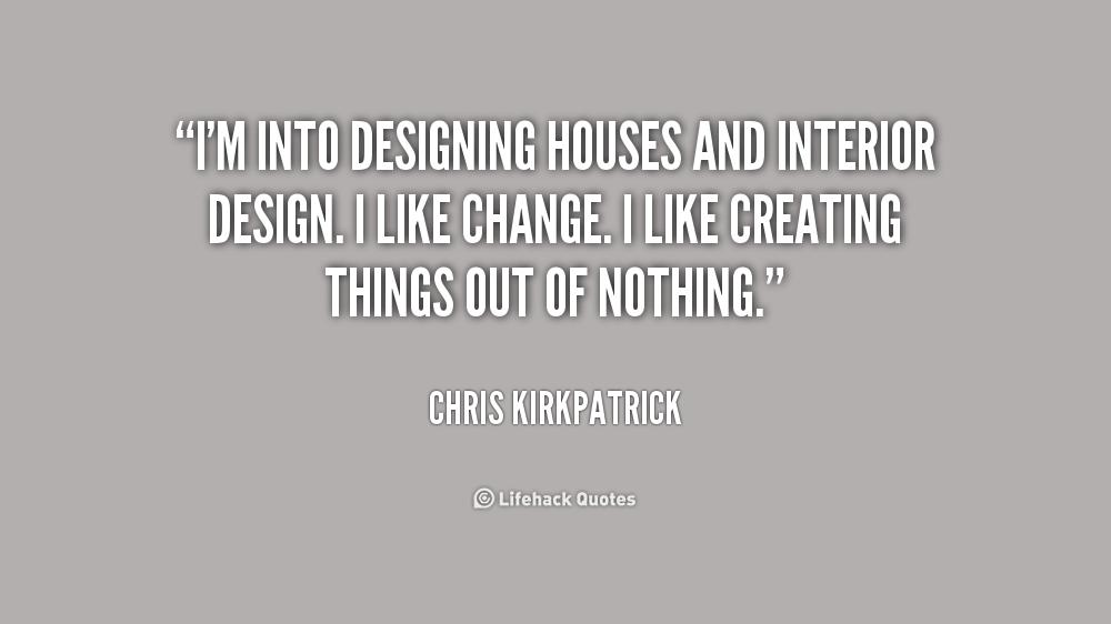 Quotes About Interior 60 Quotes Best Interior Design Quotes