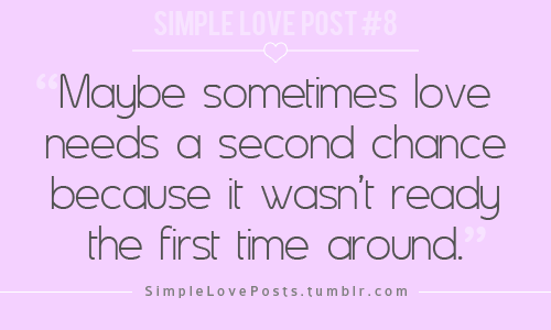 Quotes About Second Chance: Quotes About Second Chance Love (41 Quotes