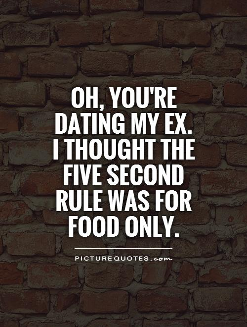 Family dating your ex quotes and images