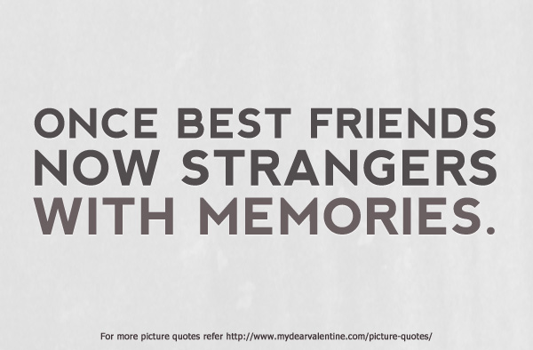 Quotes About Break Up With Friend 60 Quotes Enchanting Sad Quotes About Friendship Breakups
