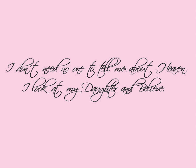 Quotes about My Daughter (557 quotes)