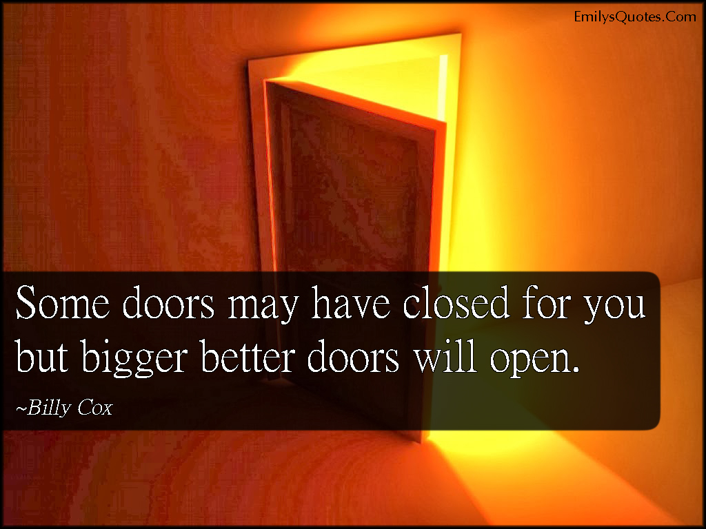 Open door closed door - Doors Closing Quotes U0026 Thank You God For Closing Doors Im Not Strong Enough To Close And