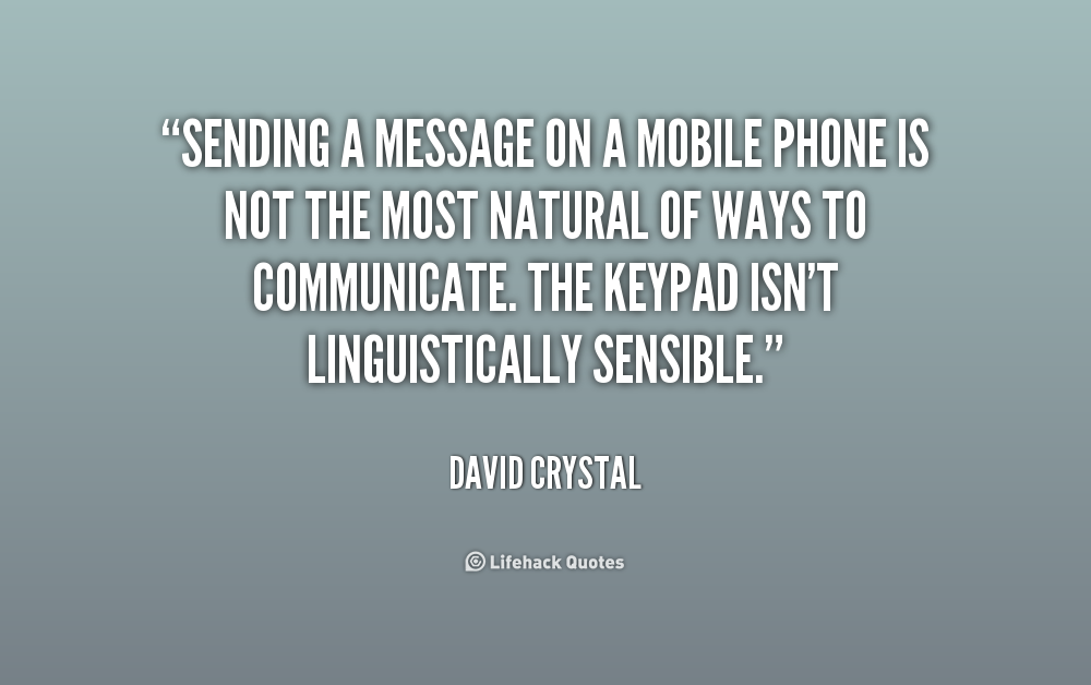 Quotes About Cell Phones At Work 60 Quotes Stunning Cell Phone Quotes