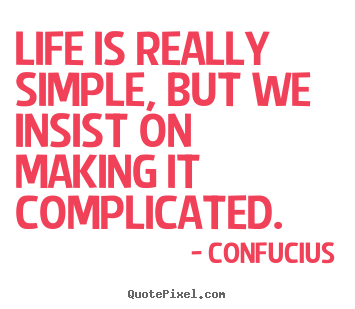 Quotes About Simple Life 426 Quotes