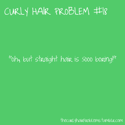 Quotes About Curly And Straight Hair 33 Quotes