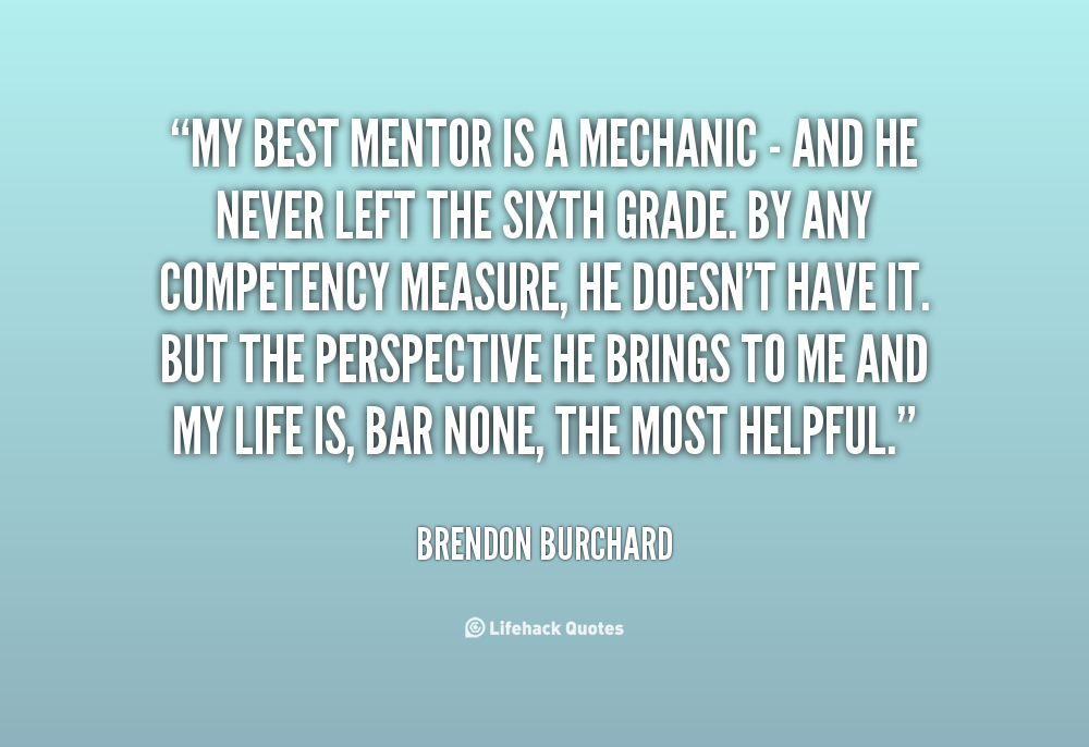 Quotes About Mentors 110 Quotes