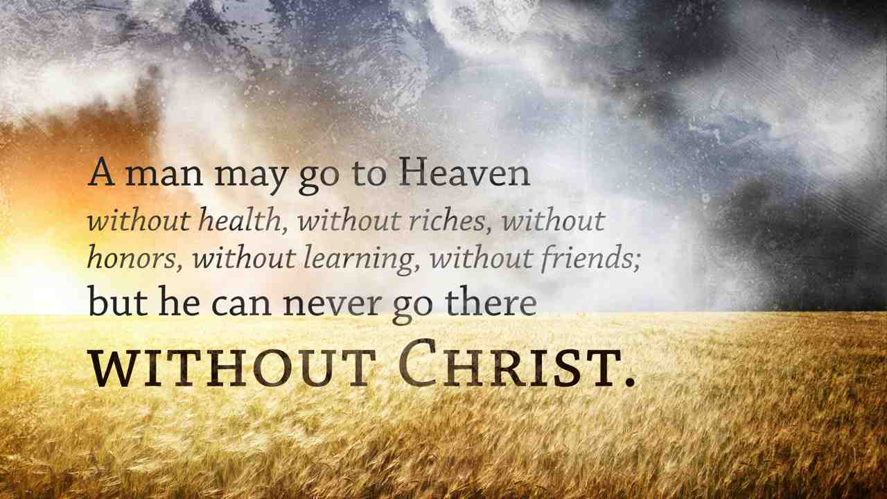 Quotes about Getting Into Heaven (28 quotes)