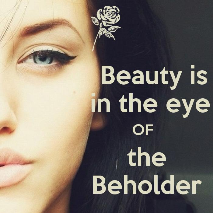 essays on beauty is in the eye of the beholder