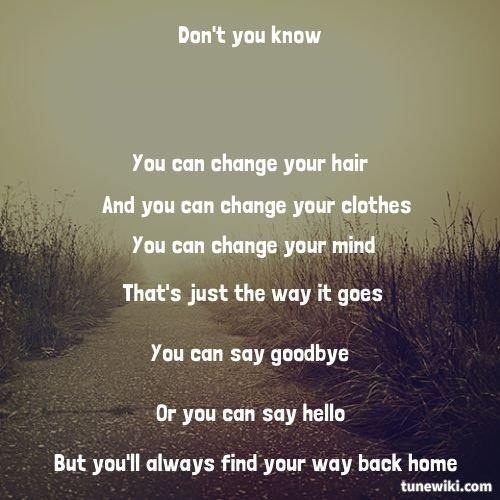 quotes about way back home 47 quotes On where to find change in your house