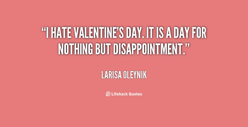 Hate Valentine Day Quotes