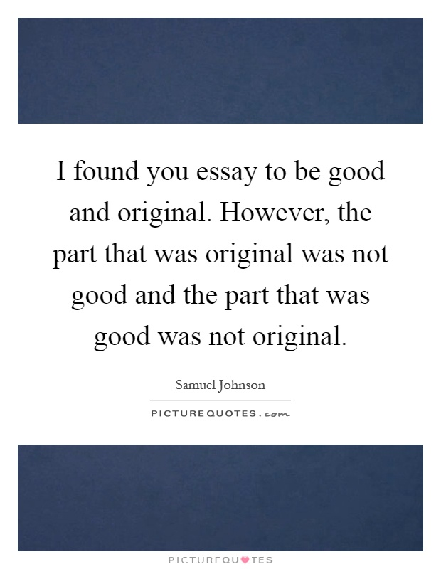 essay and quotes Significant quotes in alexander pope's an essay on man with explanations.