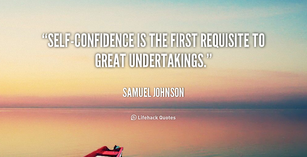 thesis about self confidence Report abuse home college guide college essays confidence my college essay real self -assurance i didn't but i now have a new found confidence that.