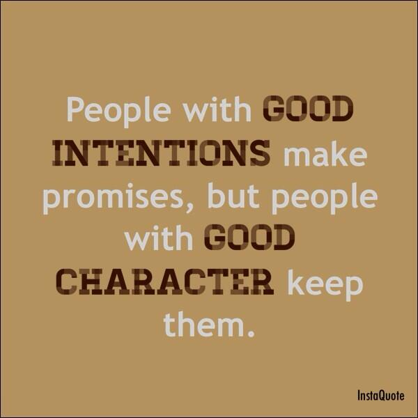 Quotes about Having good character (29 quotes)