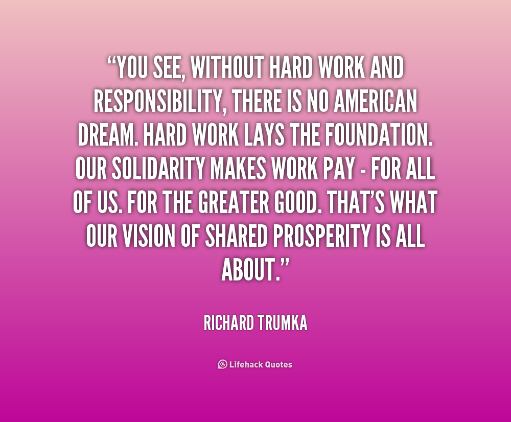 quotes about responsibility and hard work quotes lifehack org