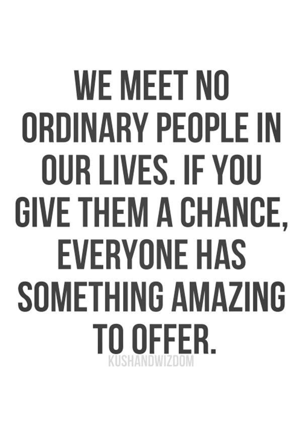 Quotes about Giving everyone a chance (22 quotes)