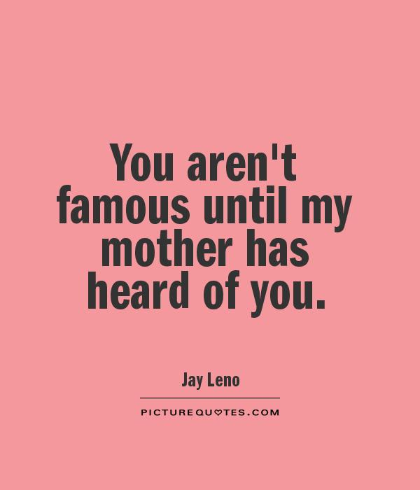 Quotes About Mothers Famous 60 Quotes Custom Famous Quotes About Mothers