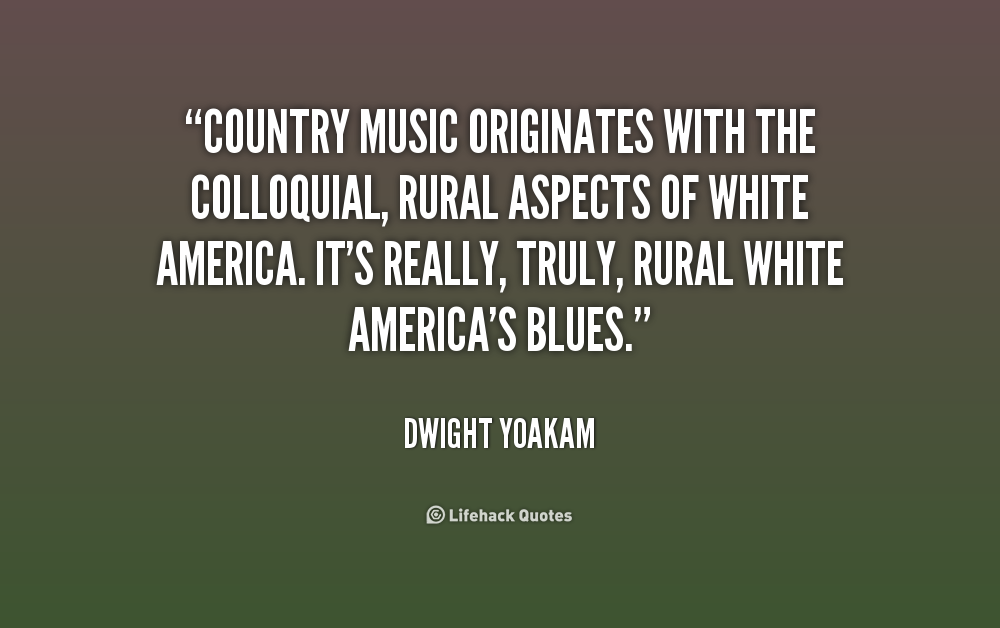 Quotes About Family In Country Music 17 Quotes