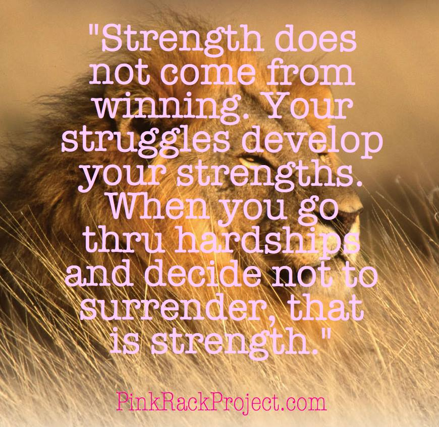 Strength Quotes: Quotes About Strength And Hope (115 Quotes