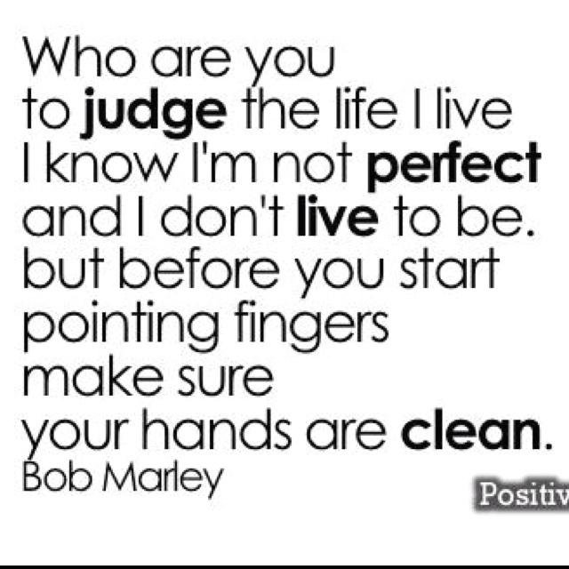 why do people judge you