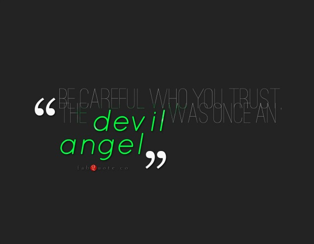 Angel And Demon Love Quotes: Quotes About Angel And Devil (74 Quotes