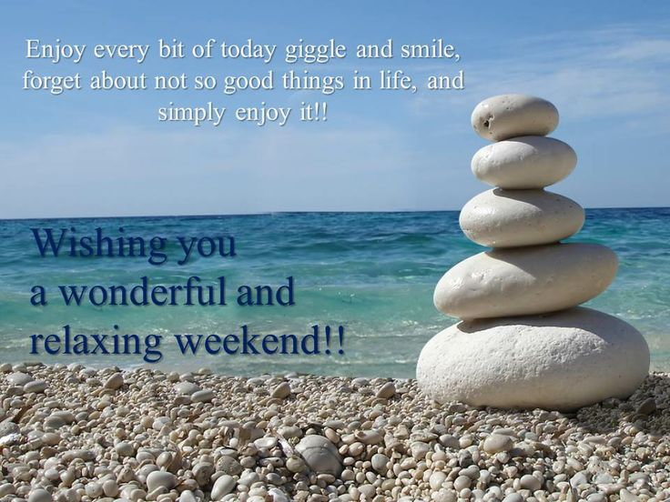 Quotes About Happy Weekend 28 Quotes