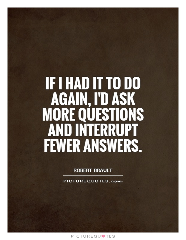 Quotes About Questions And Answers 60 Quotes Awesome Quotes Questions