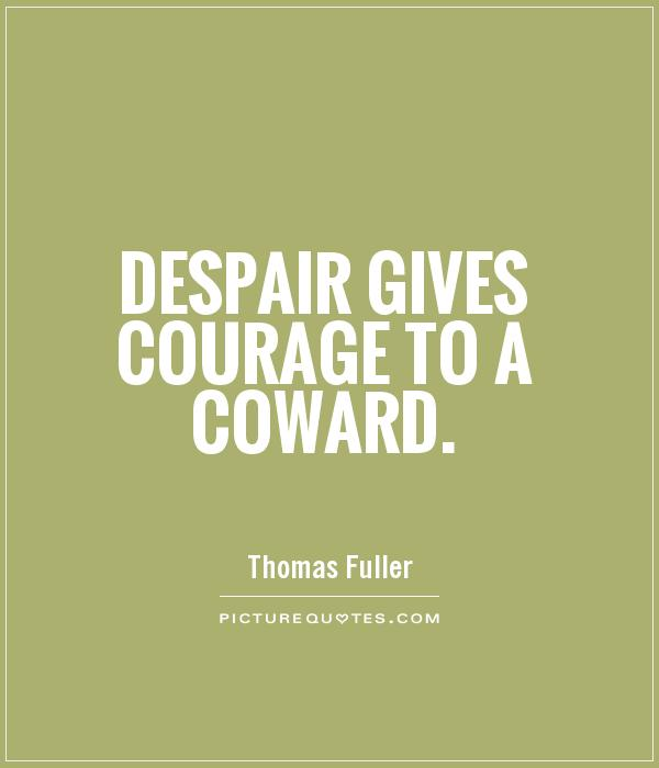 Quotes about cowards