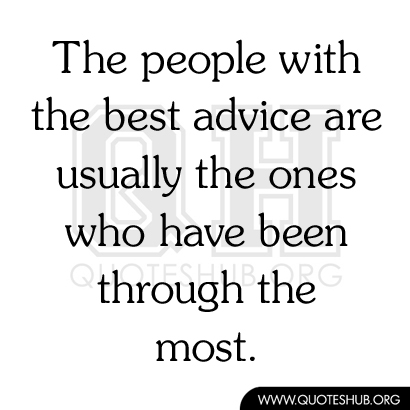 Good Advice Quotes | Quotes About Parent Advice 33 Quotes