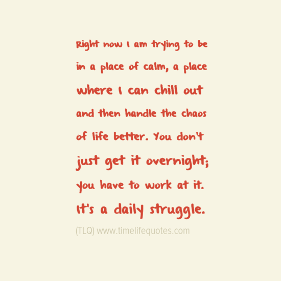 Quotes About Daily Struggle 40 Quotes
