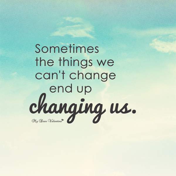 Quotes About Change Love And Life 60 Quotes Best Life Changing Quotes About Love