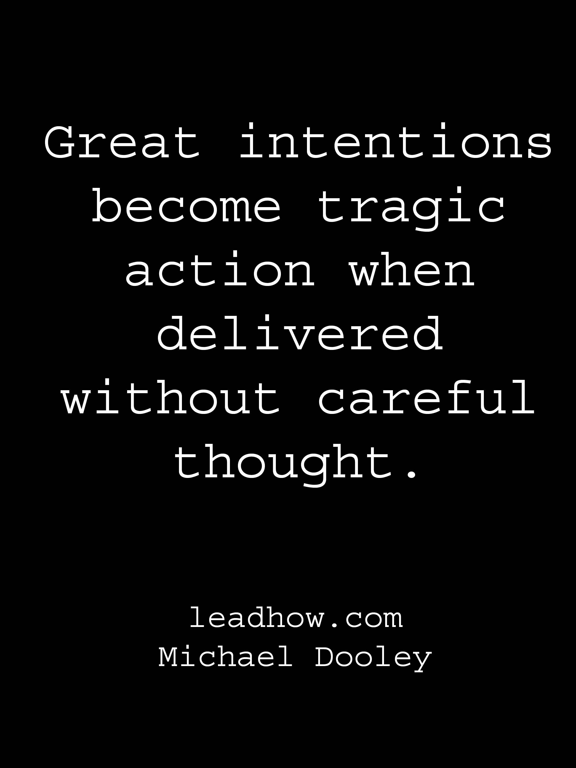 Quotes about intention and action 37 quotes quotes about intention and action altavistaventures Images