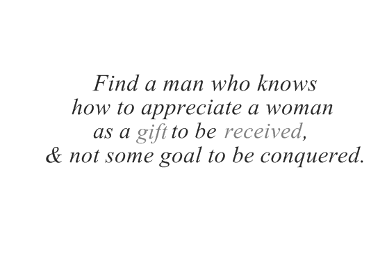 when a man appreciates a woman