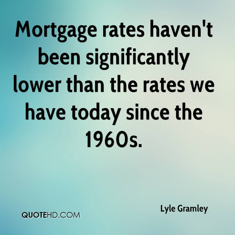 Quotes About Mortgage 60 Quotes Awesome Mortgage Quotes