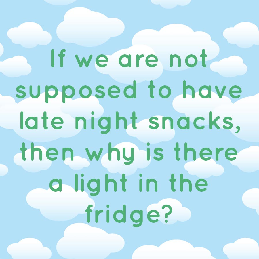 Quotes About Late Night Eating (19 Quotes