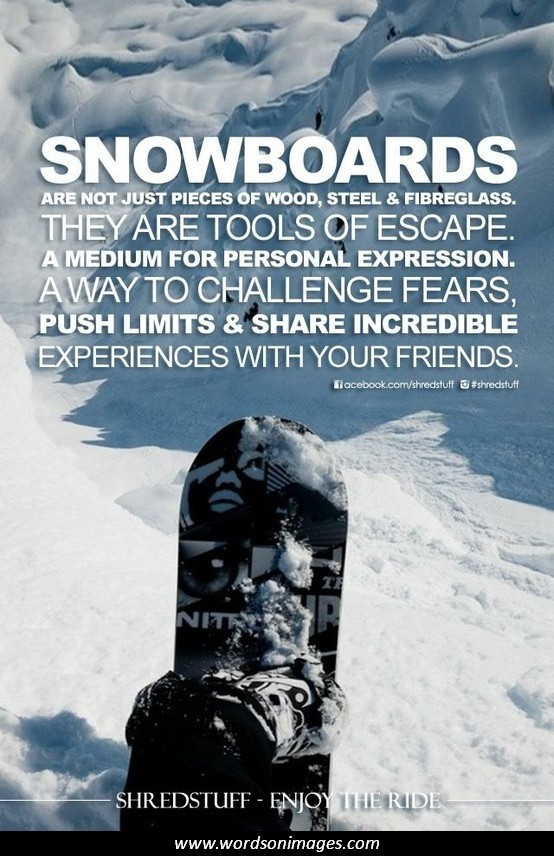 Snowboarding Quotes - Inspirational Quotes about Snowboarding