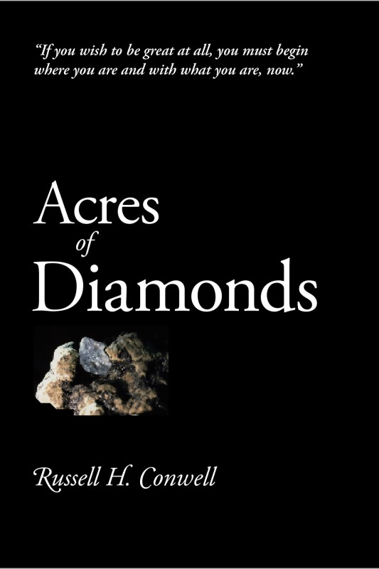 acres of diamonds Acres of diamonds - ebook (9781440697845) by russell h conwell hear about sales, receive special offers & more you can unsubscribe at any time.