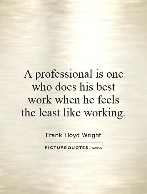 Quotes About Professional Development 60 Quotes Delectable Professional Quotes