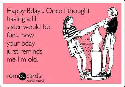 Happy birthday funny quotes