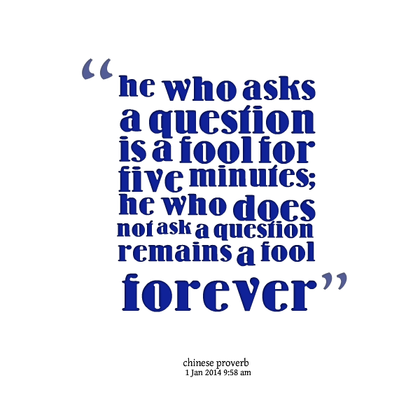 Quotes About Asking Question 60 Quotes Amazing Quotes Questions