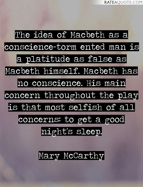 macbeth essays on conscience First impressions are similar to the cliché 'never judge a book by its cover' in the tragedy of macbeth by shakespeare, a first impression may not actually.